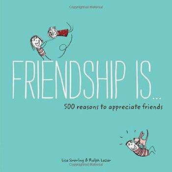Friendship is .. : 500 reasons to appreciate friends