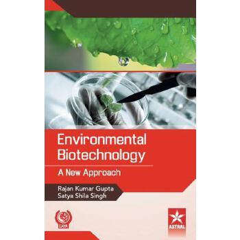 Environmental biotechnology : a new approach